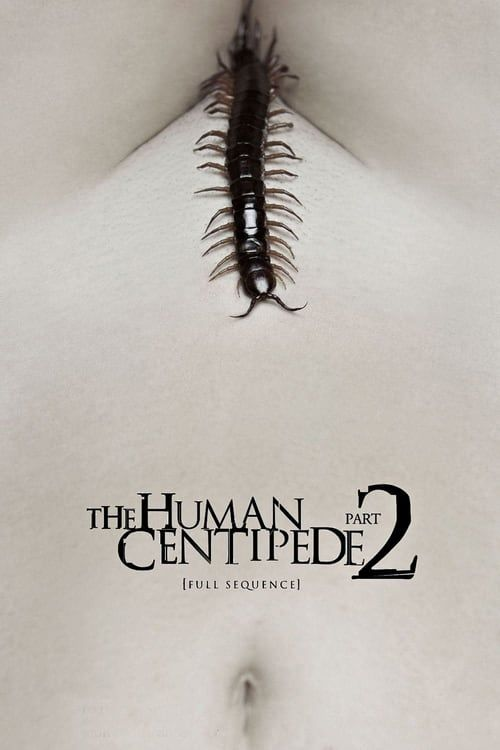 Key visual of The Human Centipede 2 (Full Sequence)