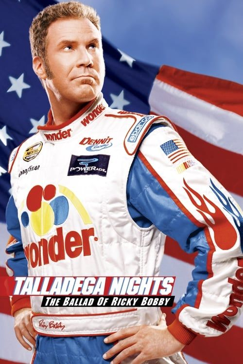 Key visual of Talladega Nights: The Ballad of Ricky Bobby
