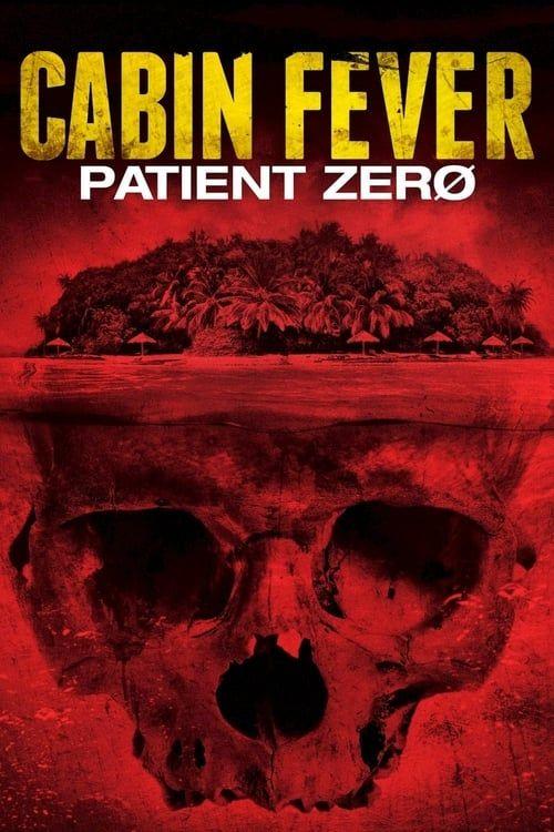 Key visual of Cabin Fever: Patient Zero