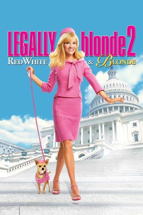 Key visual ofLegally Blonde 2: Red, White & Blonde