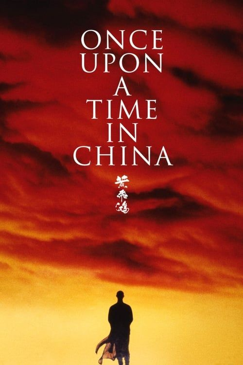 Key visual of Once Upon a Time in China