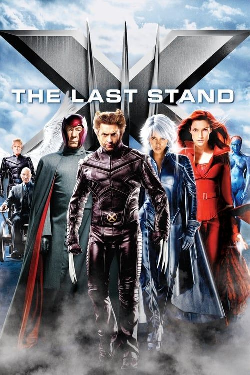 Key visual of X-Men: The Last Stand
