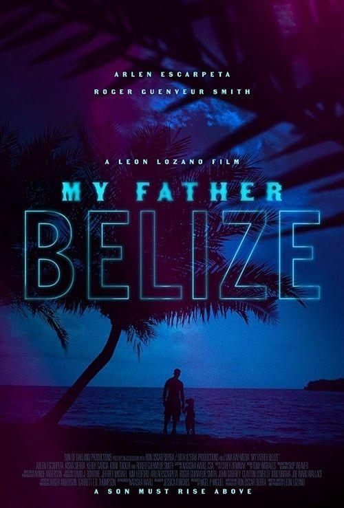 Key visual ofMy Father Belize