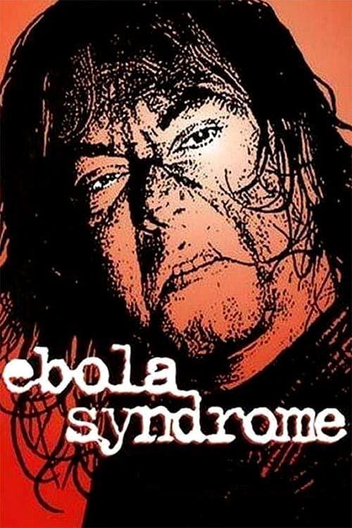 Key visual of Ebola Syndrome