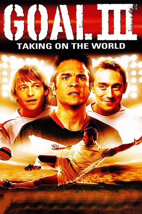 Key visual of Goal! III : Taking On The World