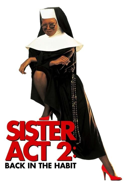 Key visual of Sister Act 2: Back in the Habit