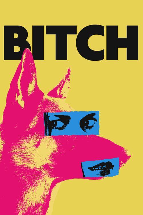 Key visual of Bitch