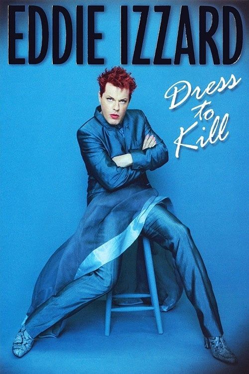 Key visual of Eddie Izzard: Dress to Kill