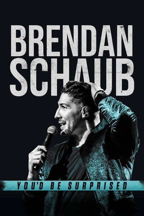 Key visual ofBrendan Schaub: You'd Be Surprised