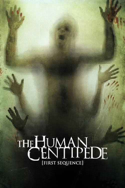Key visual of The Human Centipede (First Sequence)