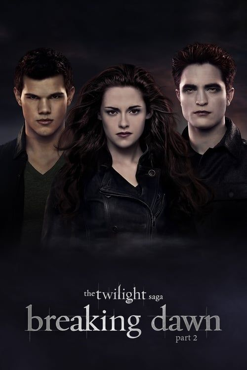 Key visual ofThe Twilight Saga: Breaking Dawn - Part 2