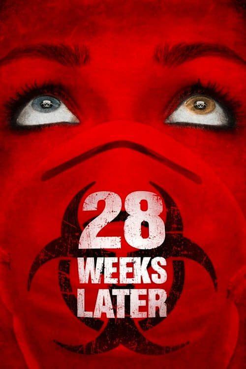 Key visual of 28 Weeks Later