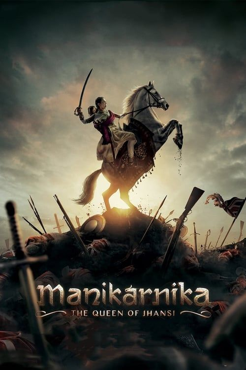 Key visual of Manikarnika: The Queen of Jhansi