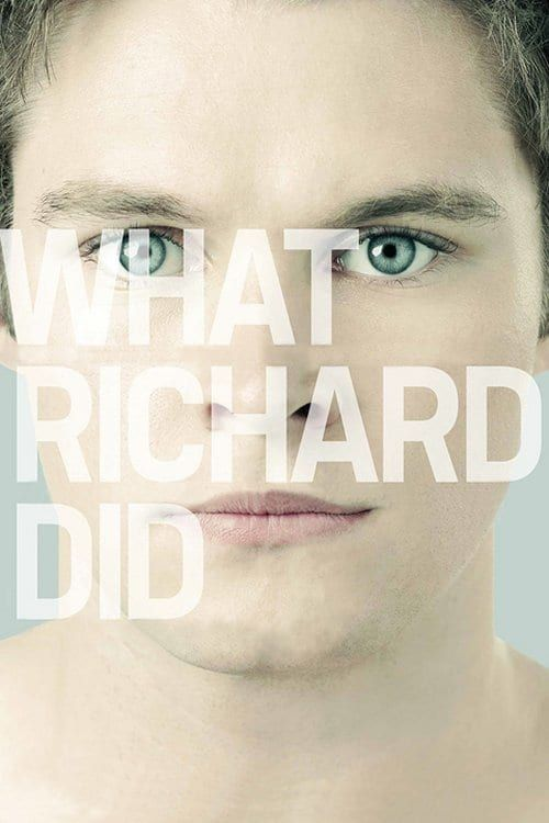 Key visual of What Richard Did