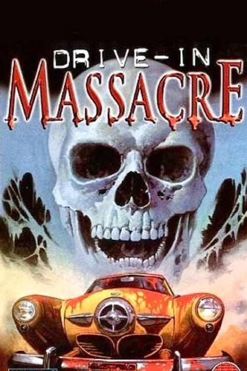 Key visual ofDrive-In Massacre