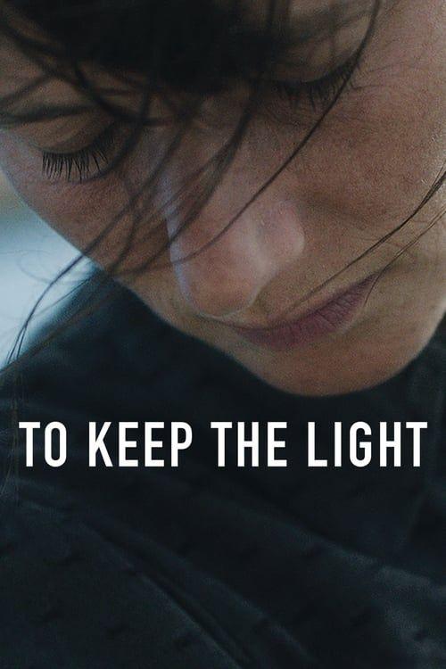 Key visual ofTo Keep the Light