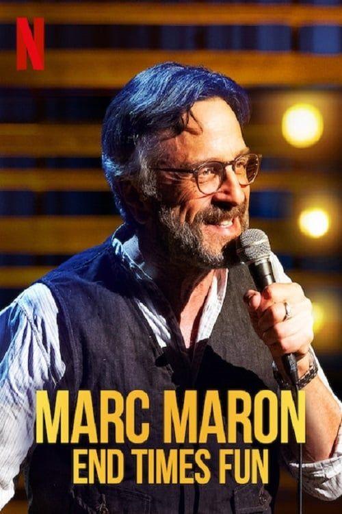 Key visual ofMarc Maron: End Times Fun