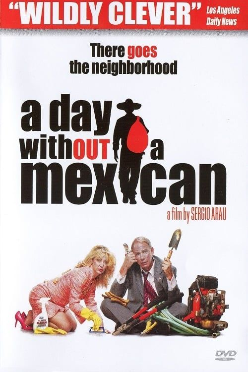 Key visual of A Day Without a Mexican