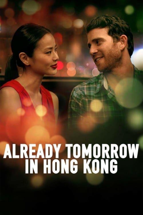 Key visual of Already Tomorrow in Hong Kong