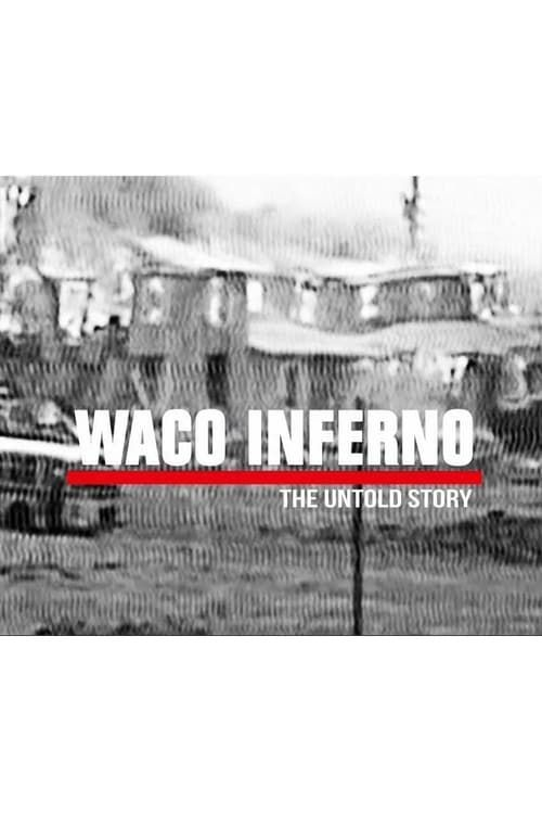 Key visual of Waco Inferno: The Untold Story