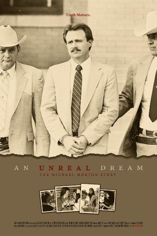 Key visual ofAn Unreal Dream: The Michael Morton Story