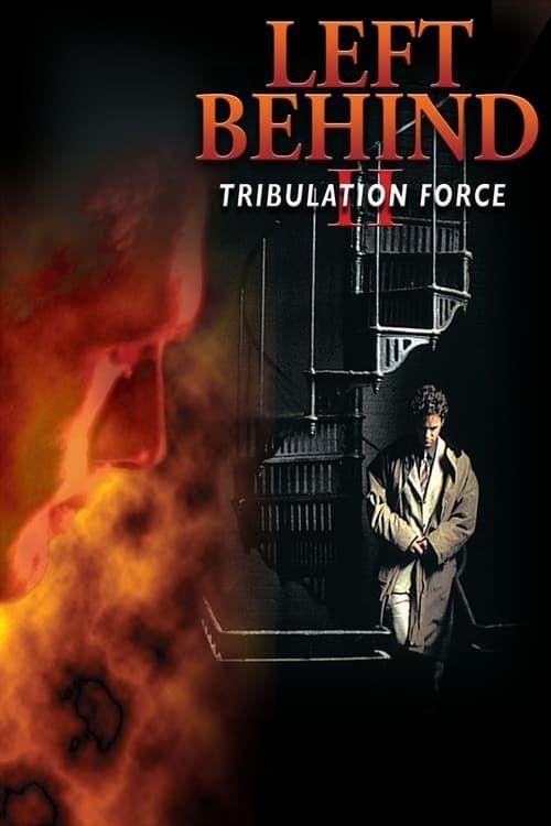 Key visual of Left Behind II: Tribulation Force