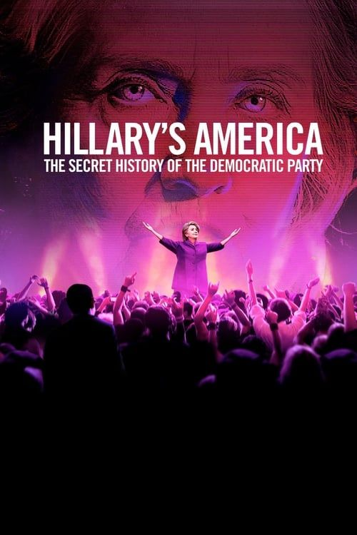 Key visual of Hillary's America: The Secret History of the Democratic Party