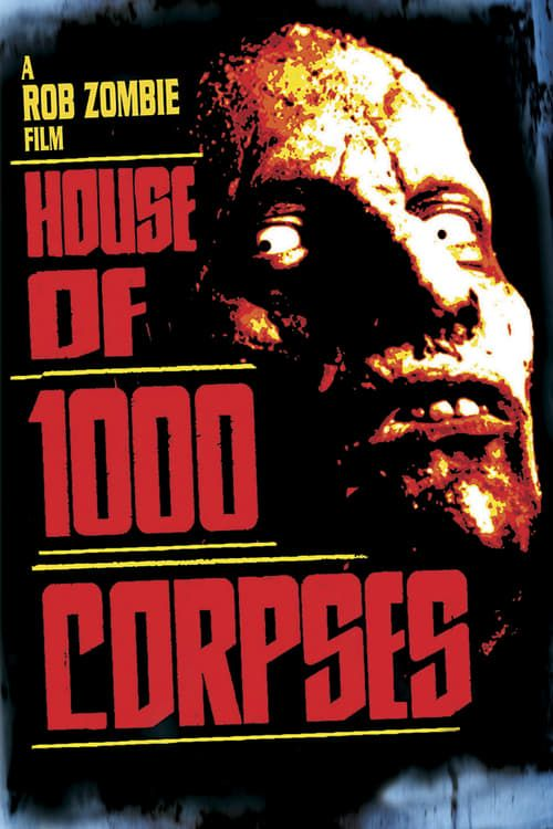 Key visual ofHouse of 1000 Corpses