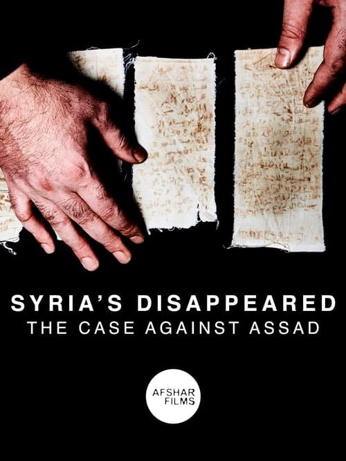 Key visual ofSyria's Disappeared: The Case Against Assad