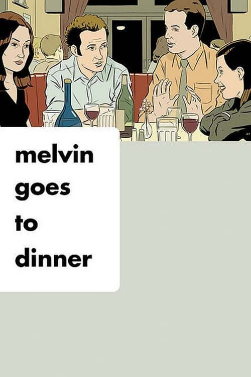 Key visual of Melvin Goes to Dinner